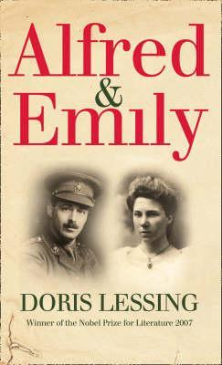 Alfred and Emily by Doris Lessing