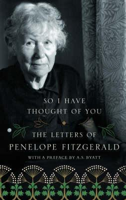 So I Have Thought of You by Penelope Fitzgerald