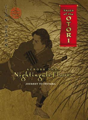 Across The Nightingale Floor, Episode 2 by Lian Hearn