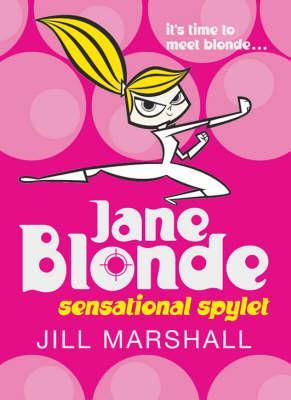 Sensational Spylet (Jane Blonde, #1)