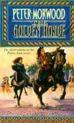 The Golden Horde (Prince Ivan, Book 3)