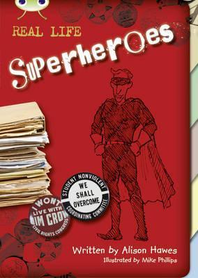 Bug Club Non Fiction Superheroes Red B