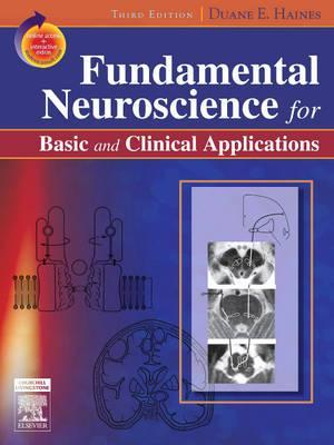 Fundamental Neuroscience for Basic and Clinical Applications [with Student Consult Online Access]