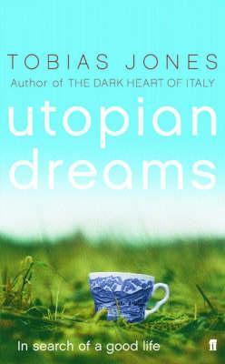 Utopian Dreams