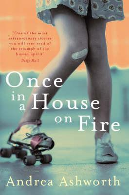 Once In A House On Fire