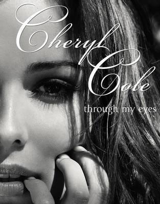Through My Eyes by Cheryl Cole
