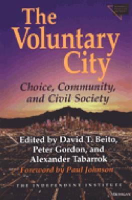 The Voluntary City by David T. Beito
