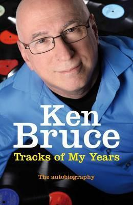 The Tracks Of My Years: The Autobiography