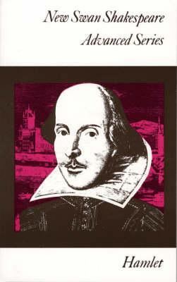 Hamlet (New Swan Shakespeare Advanced Series)