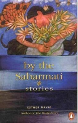 By The Sabarmati por Esther David FB2 MOBI EPUB 978-0140278439