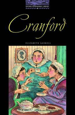 Cranford (The Oxford Bookworms Library: Level 4)