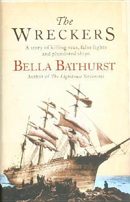 The Wreckers: A Story of Killing Seas, False Lights and Plundered Ships