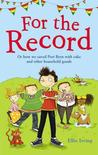 For the Record. by Ellie Irving
