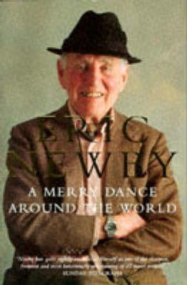 A Merry Dance Around The World by Eric Newby