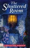 SHUTTERED ROOM, THE
