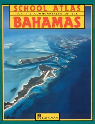 School Atlas for the Commonwealth of the Bahamas