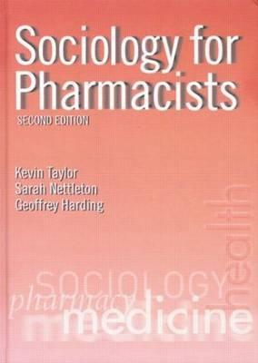 Sociology for Pharmacists: An Introduction