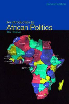 Ebook An Introduction to African Politics by Alex Thomson DOC!