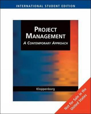Project Management: A Contemporary Approach: Organize, Plan, Perform