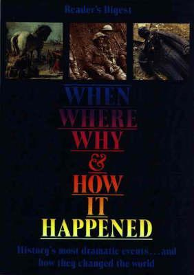 When, Where, Why, and How It Happened