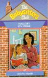 Mallory on Strike (The Babysitters Club, #47)