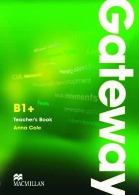 Gateway B1+: Teacher's Book & Test CD Pack