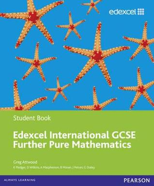 edexcel igcse further pure mathematics student book by greg attwood