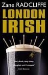 London Irish by Zane Radcliffe