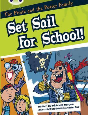 The Pirate and the Potter Family: Set Sail for School