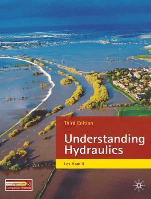 Understanding Hydraulics. Les Hamill