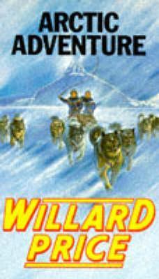 Arctic Adventure(Hal & Roger Hunt Adventures 14)