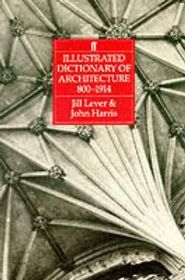 Illustrated Dictionary of Architecture, 800-1914