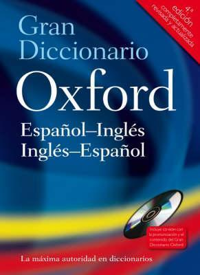 The Oxford Spanish Dictionary: Spanish-English, English-Spanish