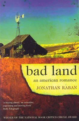 Bad Land por Jonathan Raban