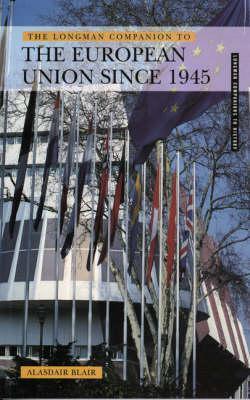The Longman Companion To The European Union Since 1945