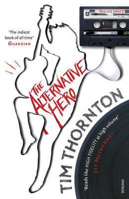 Ebook The Alternative Hero by Tim Thornton TXT!