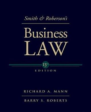Smith and Roberson's Business Law by Richard A. Mann