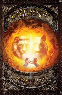 Cast  a Bright Shadow(Lionwolf Trilogy 1)
