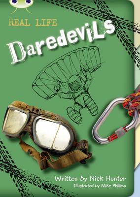 Bug Club Non Fiction Daredevils Brown