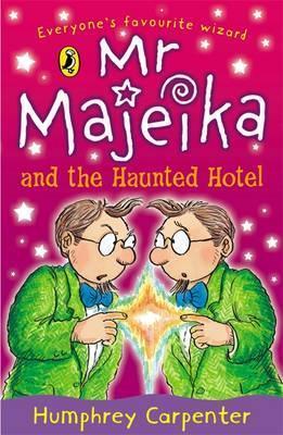 Mr Majeika and the Haunted Hotel (Mr. Majeika, #8)