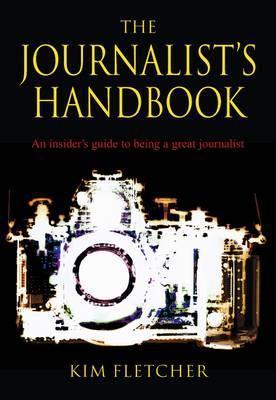 The Journalist's Handbook