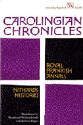 Carolingian Chronicles by Bernhard Walter Scholz