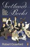 Scotland's Books: The Penguin History of Scottish Literature