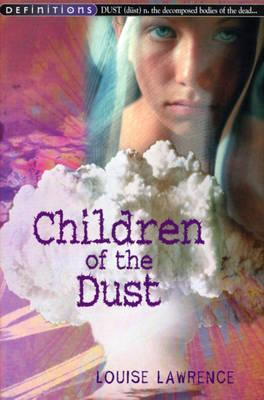 Children of the Dust by Louise Lawrence