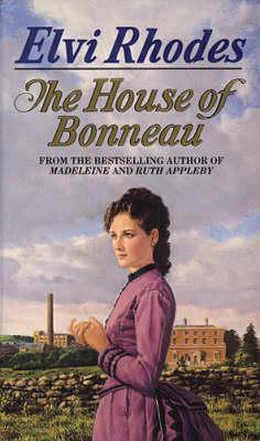 The House Of Bonneau