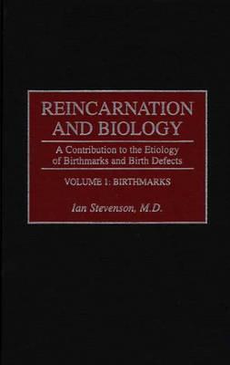 reincarnation-and-biology-a-contribution-to-the-etiology-of-birthmarks-and-birth-defects-volume-1-birthmarks