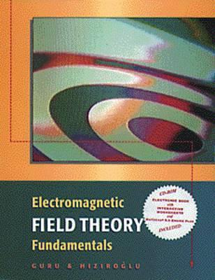 Electromagnetic Field Theory Fundamental