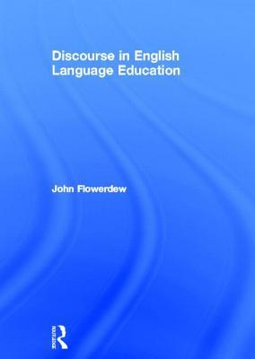 A Review of Discourse in English Language Education