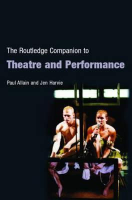 the-routledge-companion-to-theatre-and-performance