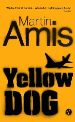 Yellow Dog by Martin Amis